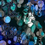 Empty Chaos Show 6-6-2015