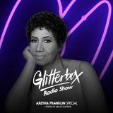 Glitterbox Radio Show 073: Aretha Franklin