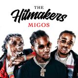THE HITMAKERS: Migos