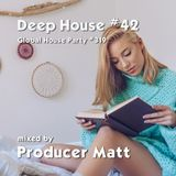 Deep House 42 - Global House Party No.319 mix