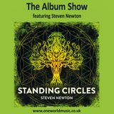 The Album Show ft Steven Newton and Standing Circles