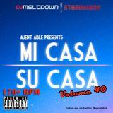 Mi Casa, Su Casa Podcast - Volume 40 - 02.05.15
