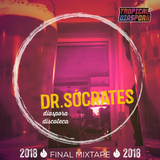 Dr. Sócrates 2018 Final Mixtape