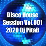 Disco House Session Vol.001 2020 - Dj PitaB
