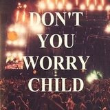Swedish House Mafia ft. John Martin - Don't You Worry Child (Roby & Matio 'Exclusive' Mashup)