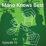 Episode 16 - Mario Develops an Happ