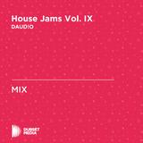 House Jams Vol. IX