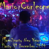 Mario Corleone - NEW YEARS PARTY @ PLACE2PARTY 31 December 2014 - GROOVY TRAX N°16 -