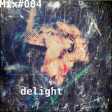 dELight (collected and mixed by eSBe)