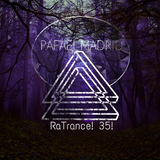 RaTrance! - Episode 35! (Rafael Madrid Mix 27/03/2017)