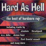 Hard As Hell - The Best of Hardcore Rap 1987