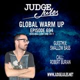 JUDGE JULES PRESENTS THE GLOBAL WARM UP EPISODE 694
