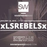Episode 301 - Special Guest xLsRebelsx - January 24, 2015