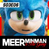 "Meerminman & The Gang - S03E06 ""Is de redesign van Sonic een succes?"""