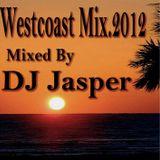 'Westcoast Mix 2012'  Mixed By Jasper