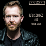 Future Sounds #009 festival edition by chrisS hoff