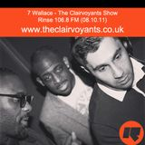 The Clairvoyants - Rinse FM Show w/ 7 Wallace (08.10.11)