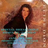 UNISON ( Break Down Dj Delo Mix ) CELINE DION April 1990 - New Mix Jan 1991.mp3