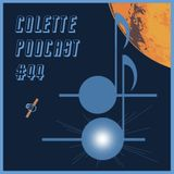 Colette Podcast #44
