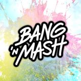 Bang 'n Mash - starting a BnM club night - Rampshows #21 mixed by Bassconnect