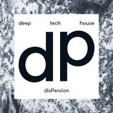 the sound of dispersion 001 mixed by _dietrich