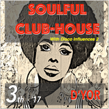 SoulFul Club-House with Disco Influences 2