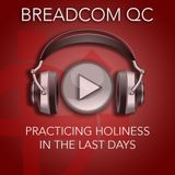 Practicing Holiness in the Last Days