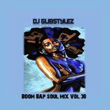 DJ GlibStylez - Boom Bap Soul Mix Vol.30 (Chilled Hip Hop & Soul)