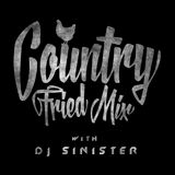 Country Fried Mixtape 173 w/ DJ SINISTER