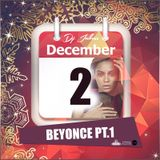 Jukess' Advent Calendar - 2nd December: Beyoncé Pt.1