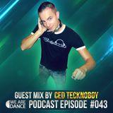 Episode #043 (Ced Tecknoboy)