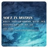 KMAG - NEED FOR MIRRORS / SOUL IN MOTION (OPENING NIGHT MARCH 5TH) 30MIN WARM UP MIX