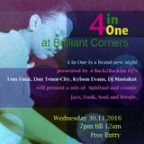 4inOne at Brilliant Corners _2016.11.30_ Part1.