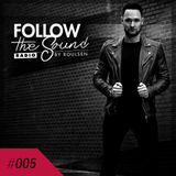 Follow The Sound Radio #005