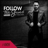 Follow The Sound Radio #005