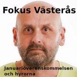 Fokus Västerås - januariöverenskommelsens konsekvenser för hyresgäster