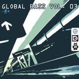Global Bass Vol. 03