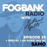 J Paul Getto - Fogbank Radio 025 with SAMO