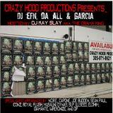 DJ EFN, Da All & Garcia - Hosted by DJ Kay Slay
