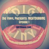 Dig Vinyl Presents Nightdubbing #1