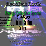 BreakBeat FLavR's with FLavRjay on PHEVER Radio 20-April-17. Energy Collective Special.