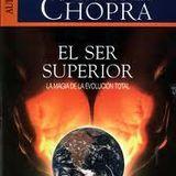 el ser superior deepak chopra