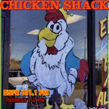 Chicken Shack May 12, 2020 (Hour 2)