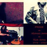 PRINCE vs MICHAEL JACKSON vs RICK JAMES MIXTAPE 1978 - 1980
