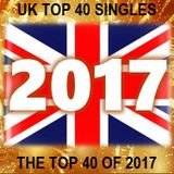 THE TOP 40 SINGLES OF 2017 [UK]