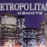 Metropolitan Groove radio show 94 (mixed by DJ niDJo)