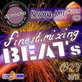finest.mixing Beats #27 - Newyear-MIX #2K18 ONE 10-17