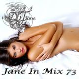 DJ Jane Jane In Mix 73