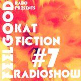 Kat Fiction - Rabo FeeL GooD Radioshow#7 Guestmix