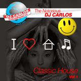 Notorious DJ Carlos - Classic House Vol#1